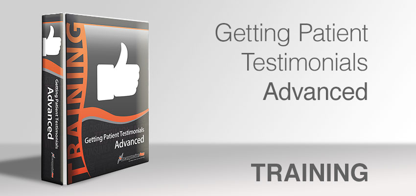 Getting Patient Testimonials - Advanced